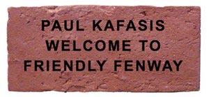 Paul Kafasis - Welcome To Friendly Fenway