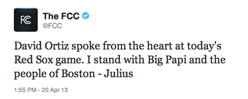 FCC Tweet: David Ortiz spoke from the heart at today's Red Sox game. I stand with Big Papi and the people of Boston - Julius