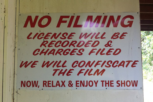 Filming is Prohibited; Your Film Will Be Confiscated.