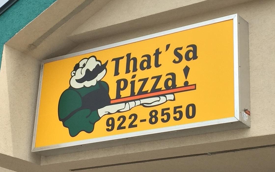 That'sa Pizza!