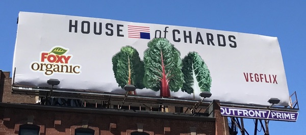A billboard from Foxy Organic, showing a picture of chard, with a 'House of Chards' logo.