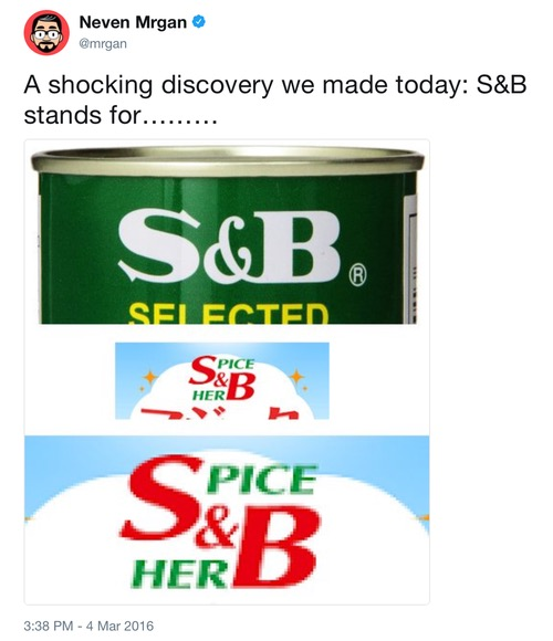 A shocking discovery we made today: S&B stands for………Spice and HerB