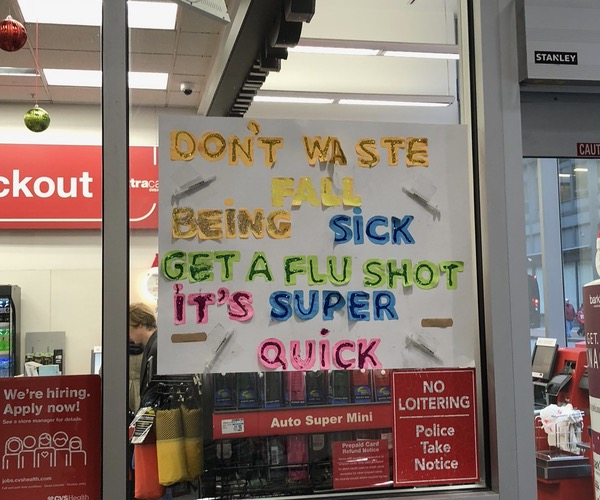 Don't waste fall being sick! Get a flu shot. It's super quick