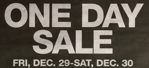 One Day Sale, Friday December 29th through Saturday, December 30th