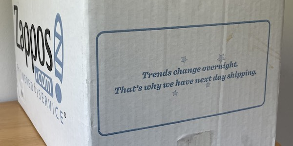 """A box reading """"Trends change overnight. That's why we have next day shipping."""""""